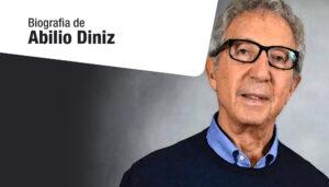 Biografia de Abilio Diniz